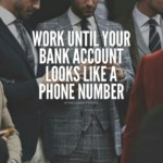 Work until your bank