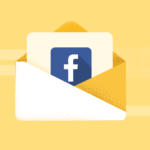 4 Reasons Why You Should Be Retargeting Your Email Subscribers on Facebook