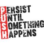 You just need to keep Pushing Until Something Happens. #ideartdesign #marketing #design #comunicação #publicidade #redessociais