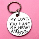 You have my heart and soul – Keychain Boyfriend Gift