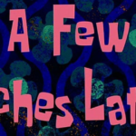 These 38 SpongeBob Time Cards Are Perfect For Annoying Your Late Friends