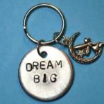 Dream Big Keychain