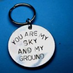 You Are My Sky And Ground Keychain