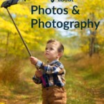 Inspiring Quotes About Photos & Photography    GoodLifePhotoSolutions.com