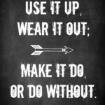 Use it up, wear it out; make it do, or do without. {A Time to Clean: 30 Day Challenge} @ AVirtuousWoman.org #ATimeToClean #declutter