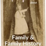 Inspiring Quotes about Family & Family History | GoodLifePhotoSolutions.com