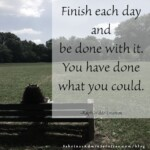 Finish each day and and be done with it. You have done what you could. - Ralph Waldo Emerson #motivationalquotes #motivationalmonday #quotes #sabrinasadminservices