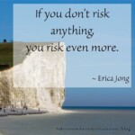 If you don't risk anything, you risk even more. - Erica Jong #motivationalquotes  #motivationalmonday #quotes #sabrinasadminservices