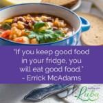 Wednesday Wisdom – Keep Good Food in Your Fridge - Healthy with Luba