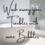 Wash away your troubles with some bubbles - bathroom tips - home organization tips - bathroom organization tips - bathroom organizing tips - sabrinasorganizing.com